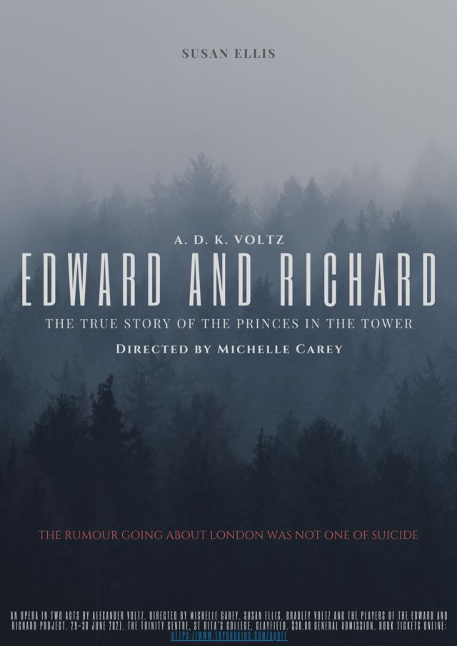 Edward and Richard: The True Story of the Princes in the Tower